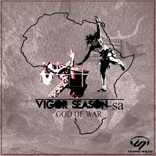 Vigor Season-SA God Of War EP Zip Download Fakaza