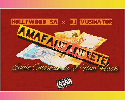 Hollywood SA & Vusinator Amafahfandrete Mp3 Fakaza Music Download