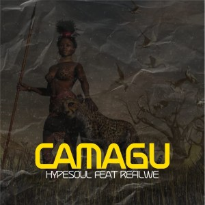 Hypesoul Camagu Mp3 Download Fakaza