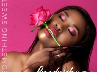 Lyndrish Something Sweet Mp3 Download Fakaza