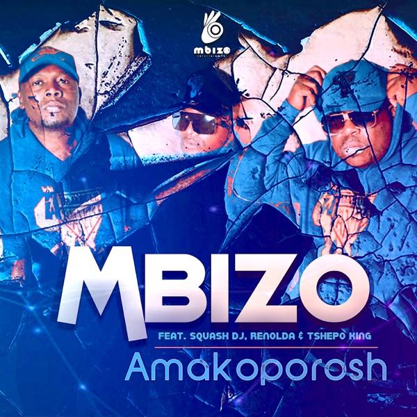 Mbizo Amakoporosh Mp3 Download Fakaza