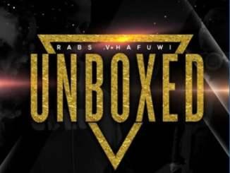 Rabs Vhafuwi Unboxed Album Zip Fakaza Music Download