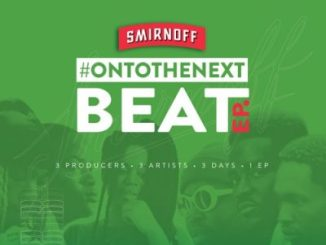 Various Artists Smirnoff On To the Next Beat EP Zip Fakaza Music Download