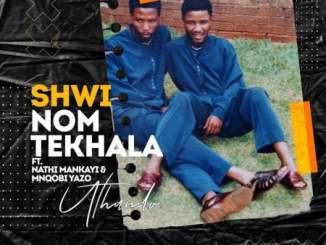 Shwi noMtekhala uThando Mp3 Download Fakaza