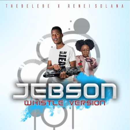 Thebelebe Jebson Mp3 Download Fakaza