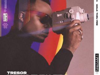Tresor Walk Thru Fire Mp3 Download Fakaza