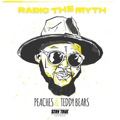 Radic The Myth Peaches & Teddy Bears Album Zip Fakaza Music Download