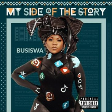 DOWNLOAD Busiswa My Side Of The Story Album Tracklist Zip Fakaza Music