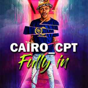 Cairo Cpt Fully In Mp3 Fakaza Music Download