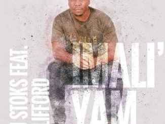 DJ Stoks Imali' Yam Mp3 Fakaza Music Download