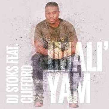 DJ Stoks Imali' Yam Mp3 Fakaza Music Download