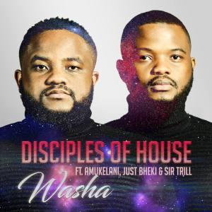 Disciples of House Washa Mp3 Fakaza Music Download