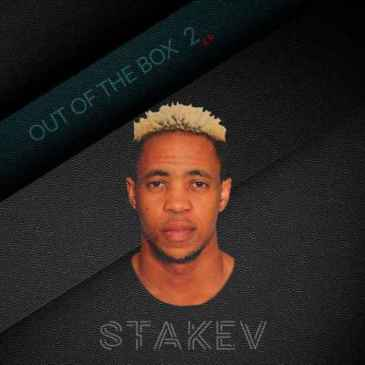 Stakev Out Of The Box 2 EP Zip Fakaza Music Download