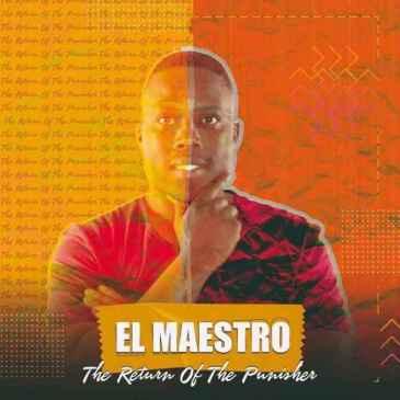 El Maestro Die For u Mp3 Fakaza Music Download