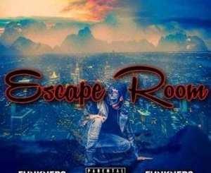 FunkNero Uzok'dlalela Escape Room Mp3 Fakaza Music Download