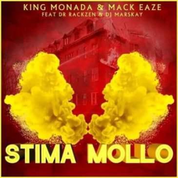King Monada & Mack Eaze Stima Mollo Ft. Dr Rackzen & Dj Marskay Mp3 Download Fakaza Music