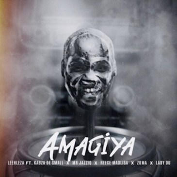 Leehleza AmaGiya Ft. Kabza De Small, Mr JazziQ, Reece Madlisa, Zuma & Lady Du Mp3 Fakaza Download