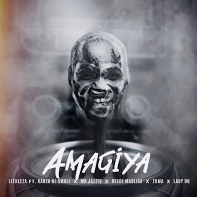 Leehleza AmaGiya Ft. Kabza De Small, Mr JazziQ, Reece Madlisa, Zuma & Lady Du Mp3 Fakaza Download