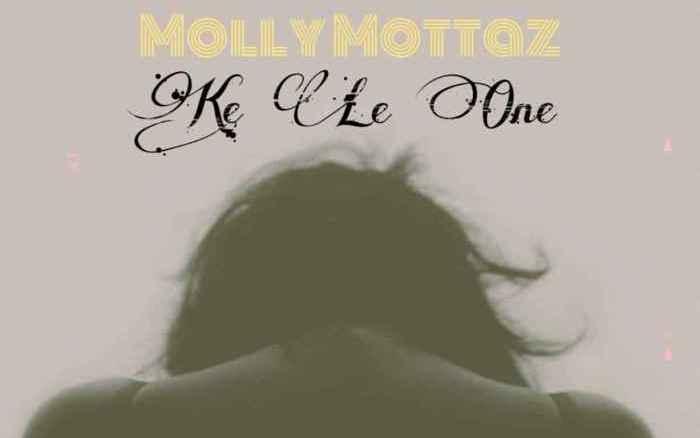 Molly Mottaz Ke Le One Mp3 Fakaza Music Download