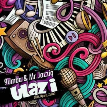 Mr JazziQ & 9umba uLazi Mp3 Fakaza Music Download