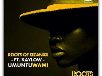 Roots Of Azania Umuntu Wami Mp3 Download Fakaza