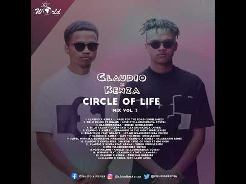 Claudio x Kenza Circle Of Life Mix Vol. 3 Mp3 Download Fakaza Music