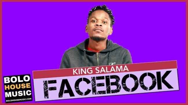 King Salama Facebook Mp3 Download Fakaza