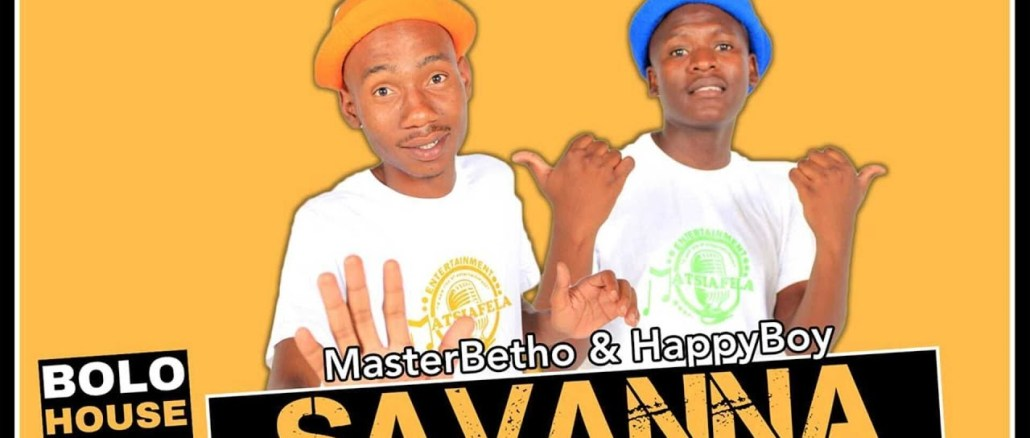 Master Betho & Happy Boy Savanna Mp3 Download