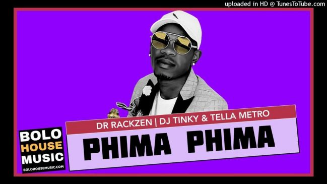 Phima Phima Dr Rackzen x DJ Tinky & Tella Metro Mp3 Download