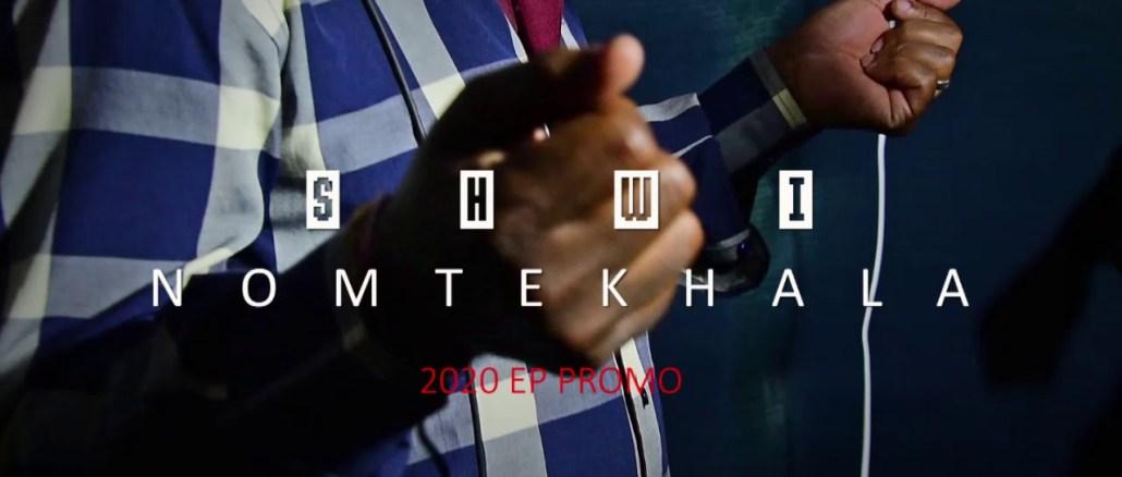 Shwi Nomtekhala 2020 EP Promo Download Fakaza