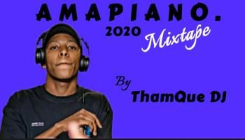 ThamQue DJ Amapiano Mix 2020 Ft. Vigro Deep, Kabza De small & New Songs (10K APPRECIATION) Mp3 Download