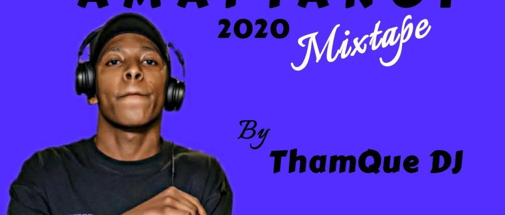 ThamQue DJ Amapiano Mix 2020 Ft. Vigro Deep, Kabza De small & New Songs (10K APPRECIATION) Mp3 Download