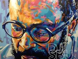 DJ Sbu Feel Alive Ft. Laolu NYC Mp3 Fakaza Music Download