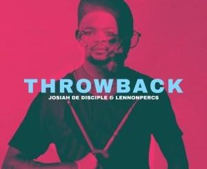 Josiah de Disciple & LennonPercs Time & Place Mp3 Fakaza Music Download