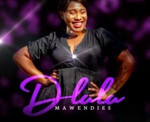 Mawendies Dlala Mix Mp3 Fakaza Music Download