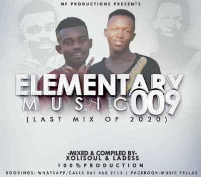 Music Fellas (Xolisoul & Ladess) Elementary Music 009 (Production Mix) Mp3 Fakaza Music Download