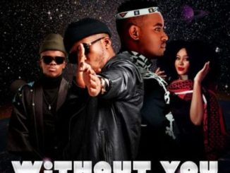 Sun-EL Musician Without You Mp3 Fakaza Music Download