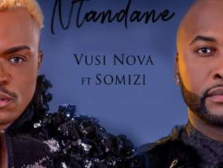 Vusi Nova Ntandane Mp3 Fakaza Music Download
