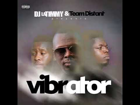Dj Latimmy & Team Distant VIBRATOR Mp3 Download Fakaza