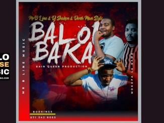 Mr B Line & DJ Shaken & Dersh Man Style Baloi Baka Mp3 Download Fakaza