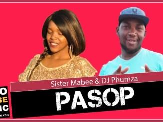 Pasop Sister Mabee x DJ Phumza Mp3 Download fakaza