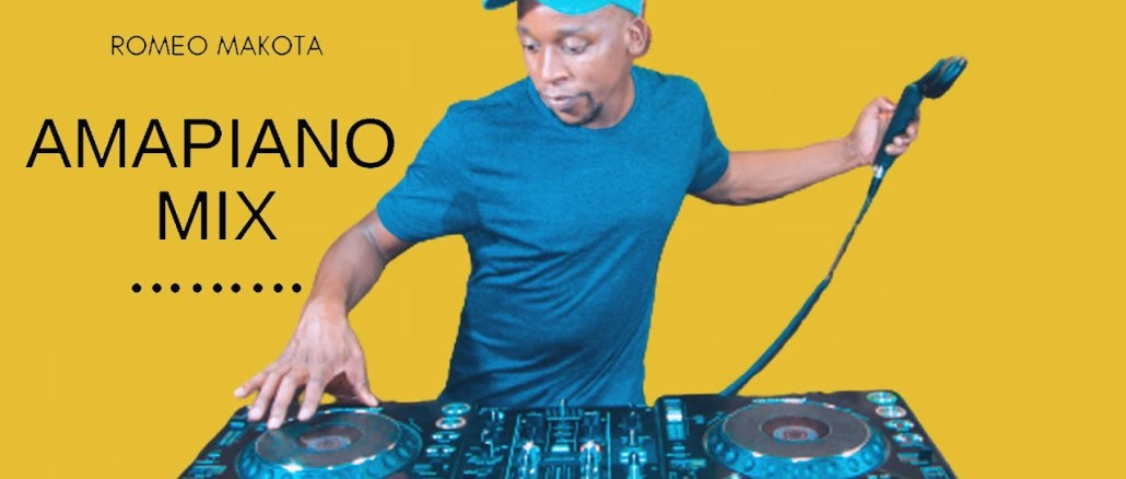 Romeo Makota Amapiano Mix 04 December 2020 Mp3 Download Fakaza