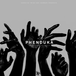 AdhesiveTwins, Cezwear & Rusell Phenduka Mp3 Fakaza Download
