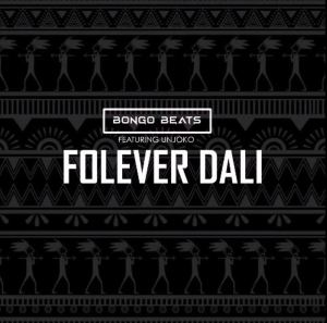 Bongo Beats Folever Dali Mp3 Fakaza Music Download