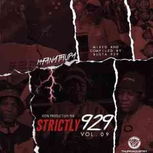 Busta 929 Strictly 929 Vol. 09 Mix Mix Mp3 Fakaza Music Download