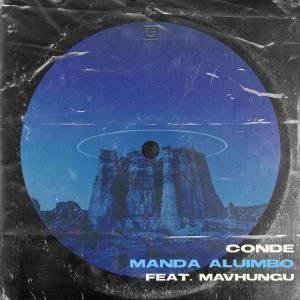 Conde Manda Aluimbo Mp3 Fakaza Music Download
