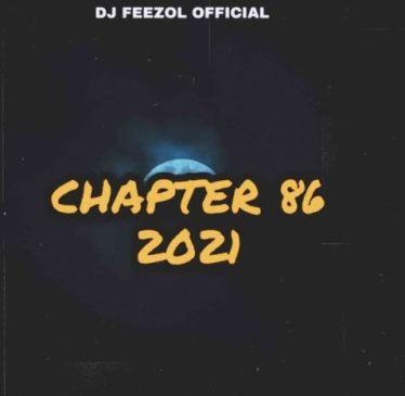 DJ FeezoL Chapter 86 Mix Mp3 Fakaza Music Download