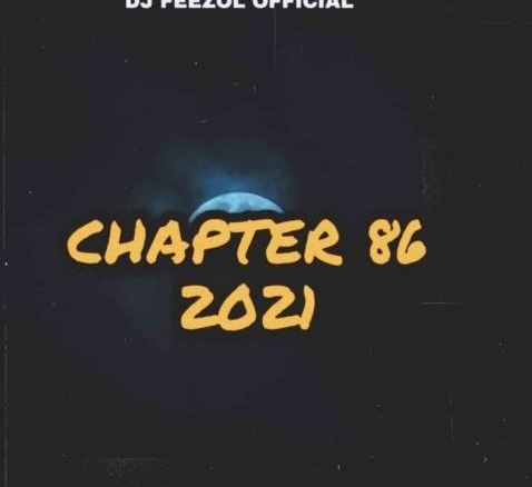 DJ FeezoL Chapter 86 Mix Mp3 Fakaza Music Download