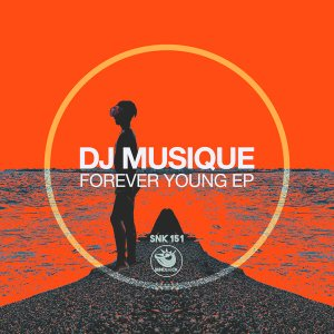 DJ Musique Forever Young Ep Zip Fakaza Music Download