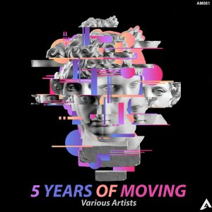 Various Artists 5 Years Of Moving Ep Zip Fakaza Music Download